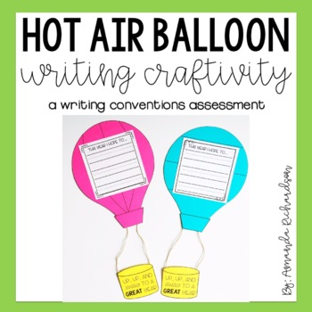 Hot Air Balloon Back to School Writing Craft: A Writing Co
