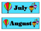 Hot Air Balloon Calendar. Hot Air Balloon Theme! Bulletin Board! Travel Theme!