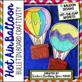Hot Air Balloon Craft --- Writing Craftivity and Bulletin Board Display