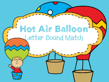 Hot Air Balloon Letter Sound Match
