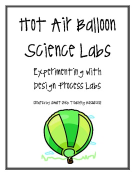 Hot Air Balloon Science Labs, Set of 6!   Great for Design Process!