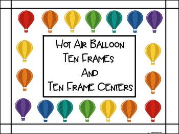 Hot Air Balloon Ten Frames And Ten Frame Centers By Jennifer Smalarz