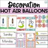 Hot Air Balloons Classroom Decoration - EDITABLE