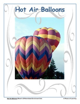 Hot Air Balloons - Differentiated Blooms Enrichment Unit