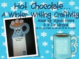 Hot Chocolate... A Winter Writing Craftivity (English & Spanish)