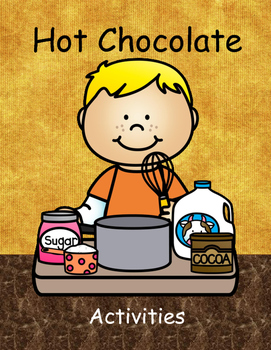 Hot Chocolate Activities
