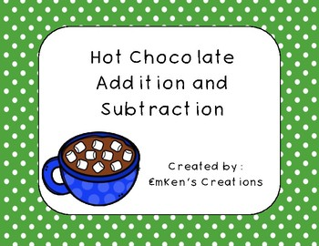 Hot Chocolate Addition and Subtraction