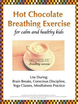 Hot Chocolate Breathing Exercise (for Brain Breaks, Mindfu