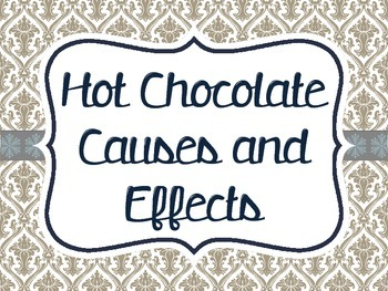 Hot Chocolate Causes and Effects