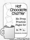 Hot Chocolate Chatter: No Prep Artic Practice for BL-, GL-