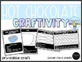 Hot Chocolate Craft