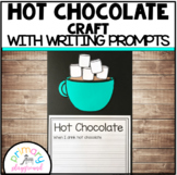 Hot Chocolate / Hot Cocoa Craft With Writing Prompts/Pages