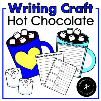 Hot Chocolate Craft and Write