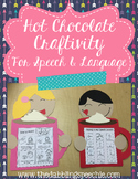Hot Chocolate Craftivity For Speech & Language