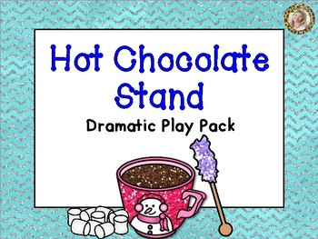 Hot Chocolate Dramatic Play Pack