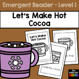 Hot Chocolate Emergent Reader