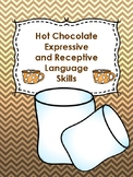 Hot Chocolate Expressive and Receptive Language- Low Prep