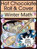 Hot Chocolate-Cocoa Activities: Hot Chocolate Roll & Cover Math Activity - Color