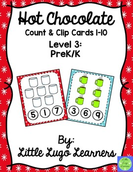 Hot Chocolate (Level 3) Count & Clip Cards 1-10