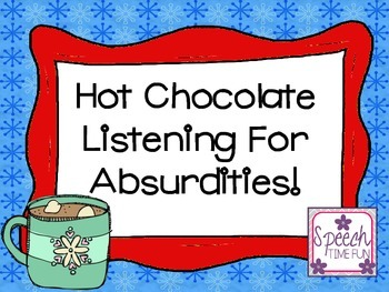 Hot Chocolate Listening for Absurdities FREEBIE