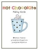 Hot Chocolate - Making Words