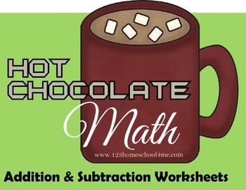 Hot Chocolate Math - Addition & Subtraction