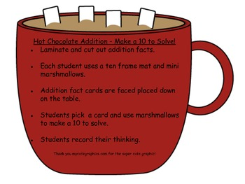 Hot Chocolate Math Make a 10 to Help you Add Using a Ten Frame Math Centers