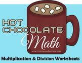 Hot Chocolate Math - Multiplication & Division