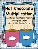 Hot Chocolate Multiplication; Posters, Mutliples Craft, &