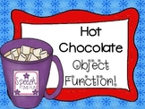 Hot Chocolate Object Function FREEBIE