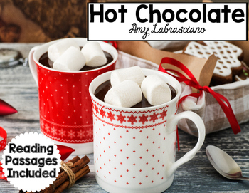 Hot Chocolate Reading Passages