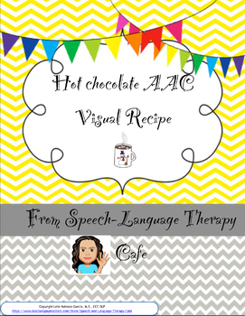 Hot Chocolate Recipe AAC Visual