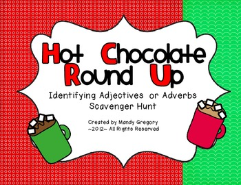 Hot Chocolate Round Up: Identifying Adjectives  or Adverbs Scavenger Hunt