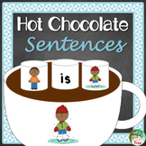Hot Chocolate Sentences