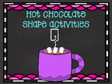 Hot Chocolate Shape Activities