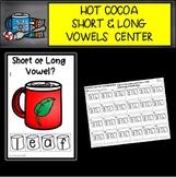Hot Chocolate Short Vs. Long Vowel Sounds Center