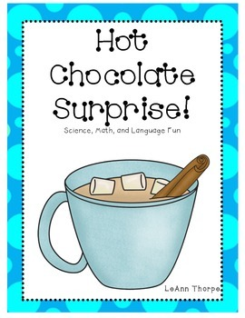 Hot Chocolate Surprise-Math, Science, and Language Fun