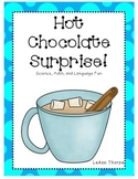 Hot Chocolate Surprise-Math, Science, and Language Fun