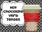 Hot Chocolate Verb Tenses