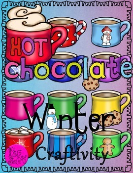 Hot Chocolate Winter Craftivity ~ Bilingual