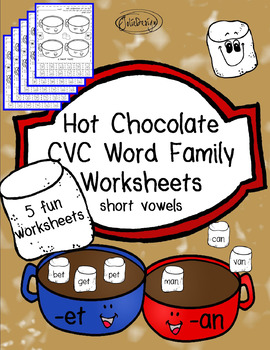 CVC Hot Chocolate Word Families - Short Vowels Level 1