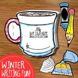 Hot Chocolate Writing + Investigation