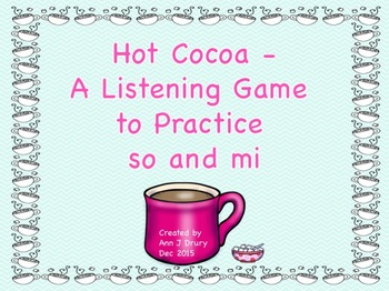 Hot Cocoa - A Listening Game to Practice So and Mi