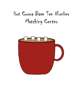 Hot Cocoa Base Ten Number Matching Center