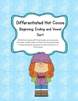 Hot Cocoa Beginning, End and Vowel Sort - Word Work/Lit. Centers (Common Core)