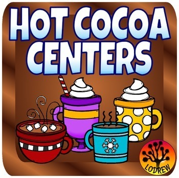 Hot Cocoa Centers Winter Centers Activities Math Literacy Addition Hot Chocolate