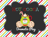 Hot Cocoa Dramatic Play Center