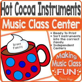 Hot Cocoa Instrument Families Sorting Center Game
