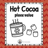 Hot Cocoa Place Value Math Center