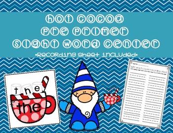 Hot Cocoa Pre Primer Sight Word Center